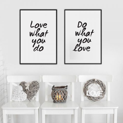 poster tekst love what you do, do what you love