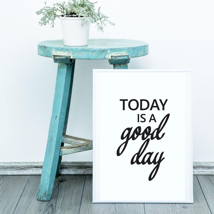 muurposter tekst quote good day