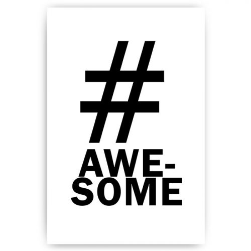 poster hashtag awesome