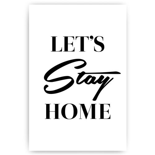 poster lets stay home