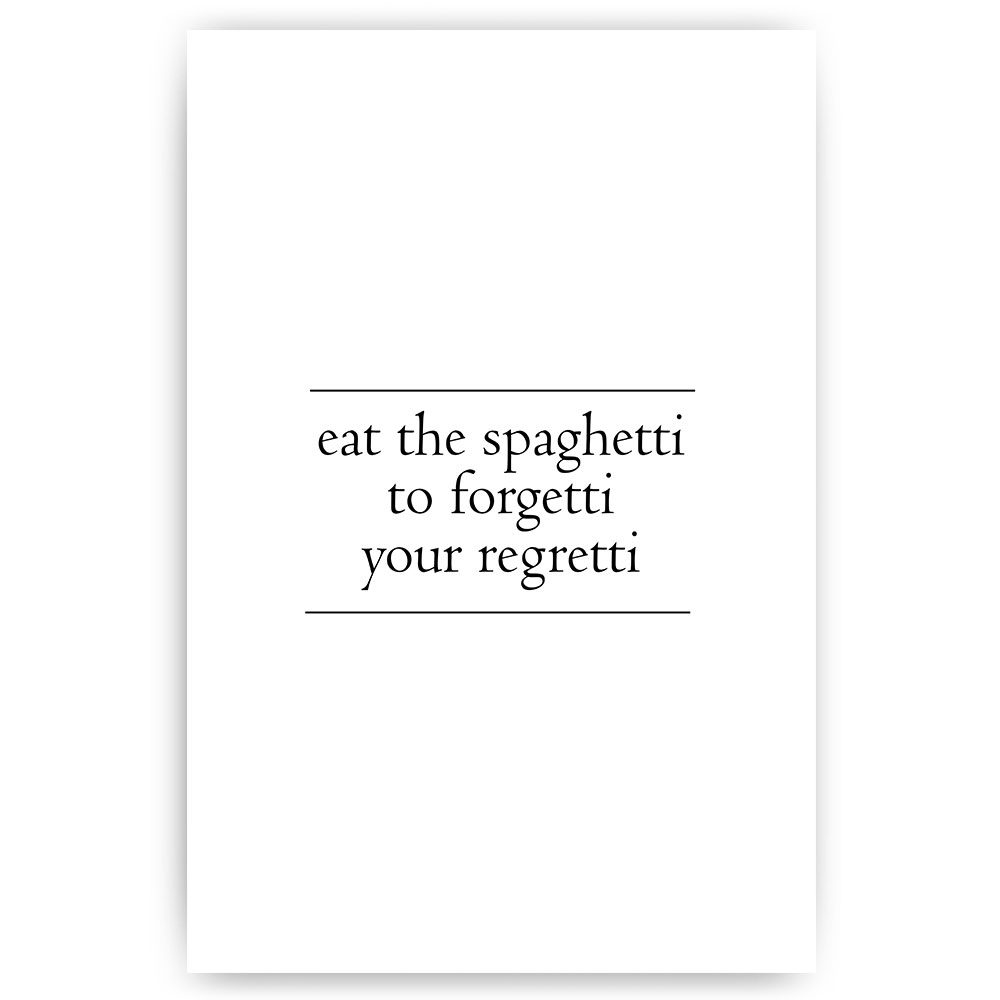 poster eat the spaghetti