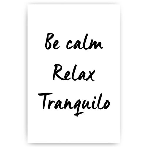 be calm relax tranquilo
