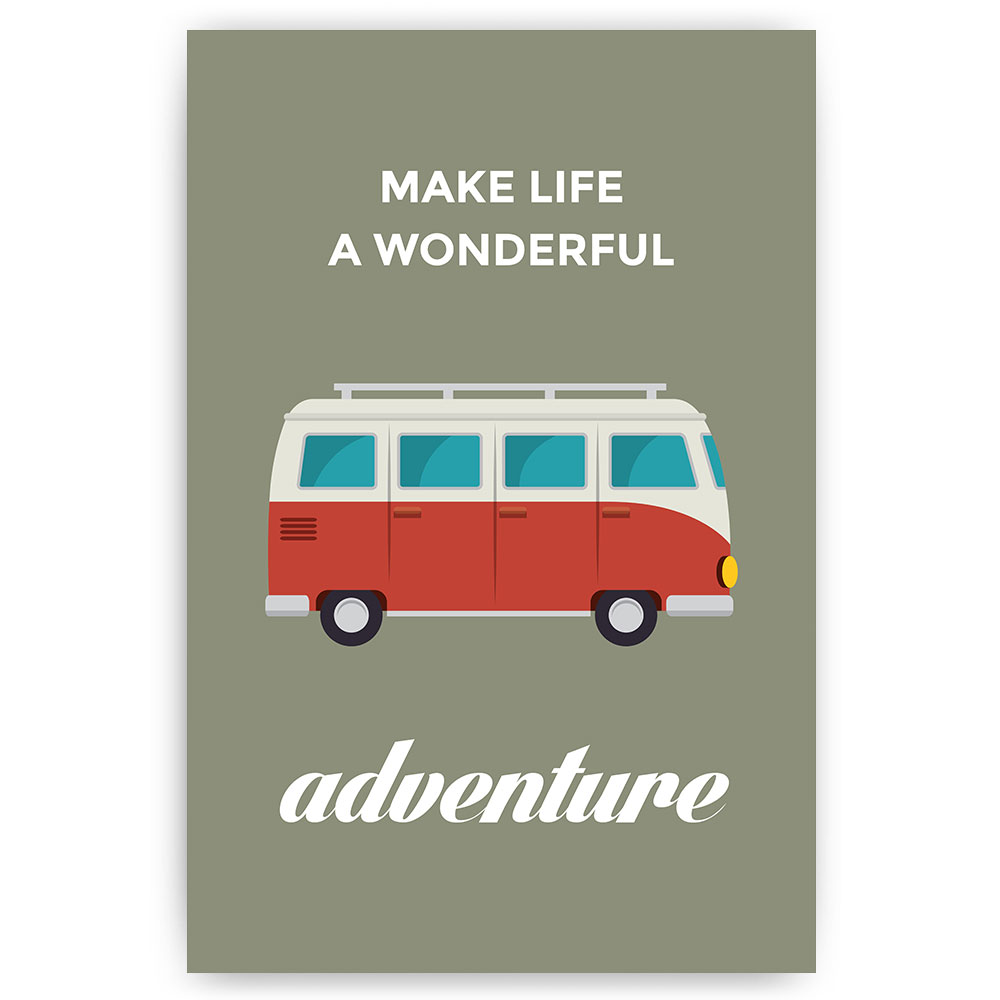 make life a wonderful adventure